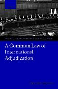 Cover-Bild zu Brown, Chester: A Common Law of International Adjudication