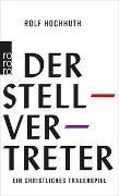 Cover-Bild zu Der Stellvertreter von Hochhuth, Rolf