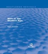 Cover-Bild zu Man in the Modern Age (Routledge Revivals) (eBook) von Jaspers, Karl