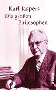 Cover-Bild zu Die großen Philosophen von Jaspers, Karl