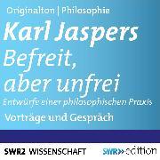 Cover-Bild zu Befreit, aber unfrei (Audio Download) von Jaspers, Karl