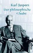 Cover-Bild zu Der philosophische Glaube von Jaspers, Karl