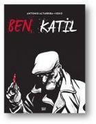 Cover-Bild zu Altarriba, Antonio: Ben, Katil Ciltli