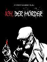 Cover-Bild zu Altarriba, Antonio: Ich, der Mörder