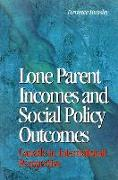 Cover-Bild zu Hunsley, Terrance: Lone Parent Incomes and Social Policy Outcomes