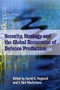 Cover-Bild zu Haglund, David G.: Security, Strategy, and the Global Economics of Defence
