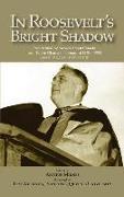 Cover-Bild zu Milnes, Arthur: In Roosevelt's Bright Shadow