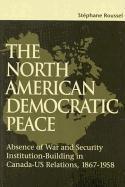 Cover-Bild zu Roussel, Stephane: The North American Democratic Peace