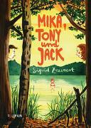 Cover-Bild zu Zeevaert, Sigrid: Mika, Tony und Jack