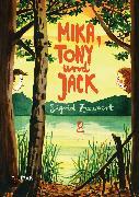 Cover-Bild zu Zeevaert, Sigrid: Mika, Tony und Jack (eBook)