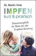 Cover-Bild zu Hirte, Martin: Impfen kurz & praktisch