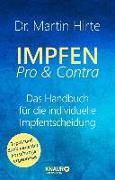 Cover-Bild zu Hirte, Martin: Impfen Pro & Contra (eBook)