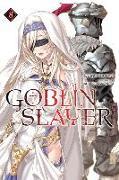 Cover-Bild zu Kumo Kagyu: Goblin Slayer, Vol. 8 (light novel)