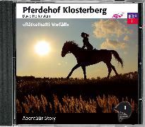 Cover-Bild zu Hollenstein, David: Pferdehof Klosterberg - Rätselhafti Vorfäll