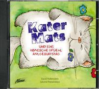 Cover-Bild zu Hollenstein, David: Kater Mats und sini komische Gfüehl am Geburtstag