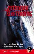 Cover-Bild zu Hollenstein, David: Pferdehof Klosterberg - Kein harmloser Streich