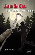 Cover-Bild zu Hollenstein, David: Jan & Co. - Das Geheimnis der Miruna