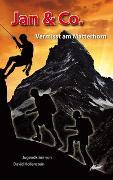 Cover-Bild zu Hollenstein, David: Jan & Co. - Vermisst am Matterhorn