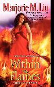 Cover-Bild zu Liu, Marjorie: Within the Flames