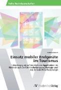 Cover-Bild zu Fleisch, Sabrina: Einsatz mobiler Endgeräte im Tourismus