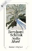 Cover-Bild zu Schlink, Bernhard: Selbs Mord (eBook)
