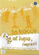 Cover-Bild zu In bocca al lupo - ragazzi! 2. Übungsheft