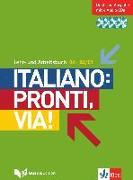 Cover-Bild zu Italiano: Pronti, via! Lehr- und Arbeitsbuch mit B1-B2/C1