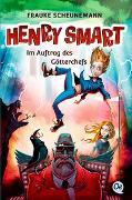 Cover-Bild zu Scheunemann, Frauke: Henry Smart 1. Im Auftrag des Götterchefs