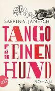 Cover-Bild zu Janesch, Sabrina: Tango für einen Hund