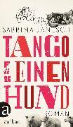 Cover-Bild zu Janesch, Sabrina: Tango für einen Hund (eBook)
