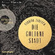 Cover-Bild zu Janesch, Sabrina: Die goldene Stadt (Autorisierte Lesefassung) (Audio Download)