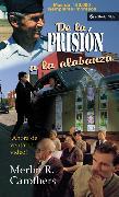 Cover-Bild zu De la prisión a la alabanza