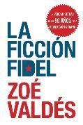 Cover-Bild zu La Ficcion Fidel