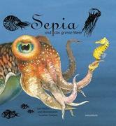 Cover-Bild zu Timbers, Susanne: Sepia und das grosse Meer