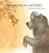 Cover-Bild zu Hierzer, Roland: Warum hast du mich lieb?
