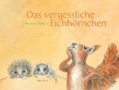 Cover-Bild zu Timbers, Susanne: Das vergessliche Eichhörnchen