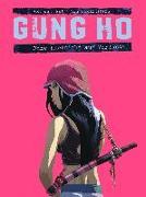 Cover-Bild zu Eckartsberg, Benjamin von: Gung Ho Comicband 2