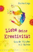 Cover-Bild zu eBook Liebe deine Kreativität