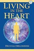 Cover-Bild zu Melchizedek, Drunvalo: Living in the Heart [With CD]