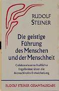 Cover-Bild zu Steiner, Rudolf: Die geistige Führung des Menschen und der Menschheit