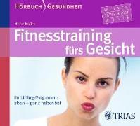 Cover-Bild zu Fitness-Training fürs Gesicht - Hörbuch