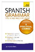 Cover-Bild zu Spanish Grammar You Really Need to Know: Teach Yourself