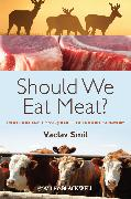 Cover-Bild zu Smil, Vaclav: Should We Eat Meat? (eBook)