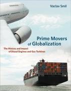 Cover-Bild zu Smil, Vaclav: Prime Movers of Globalization (eBook)