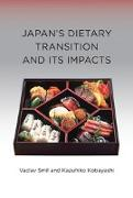 Cover-Bild zu Smil, Vaclav: Japan's Dietary Transition and Its Impacts (eBook)