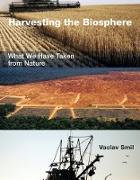 Cover-Bild zu Smil, Vaclav: Harvesting the Biosphere (eBook)