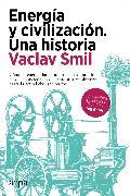 Cover-Bild zu Smil, Vaclav: Energía y civilización. Una historia (eBook)