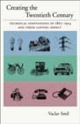 Cover-Bild zu Smil, Vaclav: Creating the Twentieth Century (eBook)