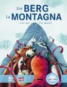 Cover-Bild zu Gugger, Rebecca: Der Berg. Kinderbuch Deutsch-Italienisch mit MP3-Hörbuch zum Herunterladen