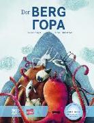 Cover-Bild zu Gugger, Rebecca: Der Berg. Kinderbuch Deutsch-Russisch mit MP3-Hörbuch zum Herunterladen